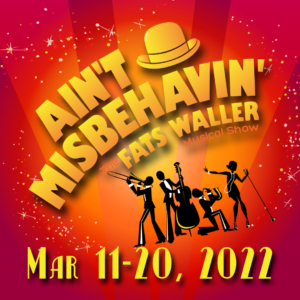 Aint Misbehavvin Poster for Small But Mighty Musicals Series